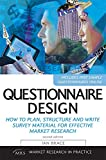 Questionnaire Design: How to Plan, Structure and Write Survey Material for Effective Market Research (Market Research in Practice)