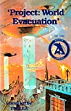 img - for project world evacuation by the ashtar command book / textbook / text book