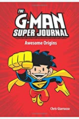 The G-Man Super Journal: Awesome Origins (Amp Comics for Kids) Hardcover