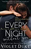 Every Night Without You: Caine & Addison Book Two of Two (Unfinished Love Series)