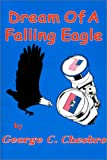 Front cover for the book Dream of a Falling Eagle by George Chesbro