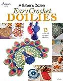 A Baker's Dozen Easy Crochet Doilies, Annie's, 159635996X