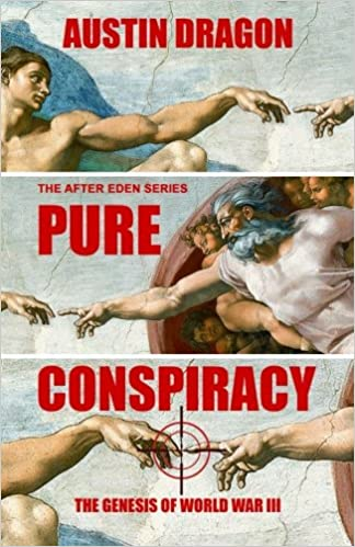 Book Pure Conspiracy (The After Eden Series): The Genesis of World War III