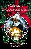 Mystery for Christmas, Richard N. Dalby, 0743497937