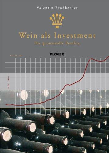 Wein als Investment - Die genussvolle Rendite