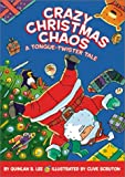 Crazy Christmas Chaos, Quinlan B. Lee, 0694016837