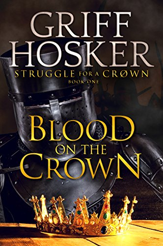 Blood on the Crown (Struggle for the crown Book 1)