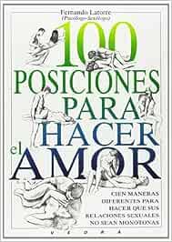 100 posiciones para hacer el amor : cien maneras