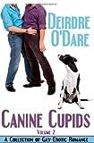 Canine Cupids, Vol. 2, Deirdre O'Dare, 1611249716