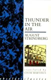 Thunder in the Air, August Strindberg, 0948230150