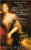 The Real Queen Of France: Athenais and Louis XIV
