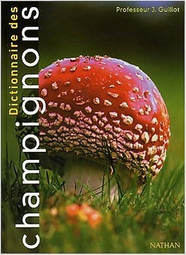 Dictionnaire des champignons pdf ebook