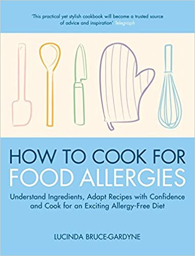 How to cook for food allergies understand ingredients adapt how to cook for food allergies understand ingredients adapt recipes with confidence and cook for an exciting allergy free diet amazon lucinda forumfinder Image collections