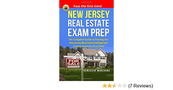 New Jersey Real Estate Exam Prep The Complete Guide To Passing The New Jersey Real Estate Salesperson License Exam The First Time Marchand Genevieve 9781974531899 Amazon Com Books