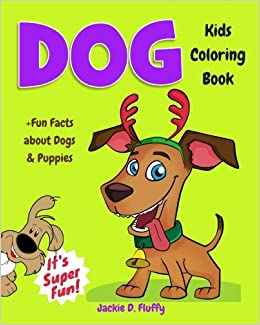 Dog Kids Coloring Book Fun Facts About Dogs Puppies Children