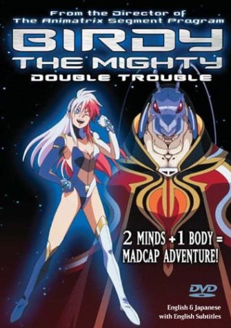 Birdy the Mighty - Double Trouble by Us Manga Corps Video