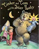 Tinker and Tom and the Star Baby, David M. McPhail, 0316563897