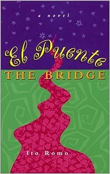 El Puento/the Bridge