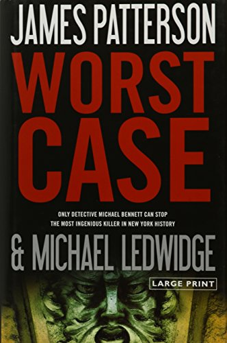 Worst Case by Patterson, James, Ledwidge, Michael. (Little, Brown and Company,2010) [Hardcover]