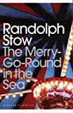 Front cover for the book The Merry-go-round in the Sea by Randolph Stow