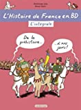 img - for L'histoire de France en BD, Integrale : De la Prehistoire   nos jours ! [ History of France in Comic Book Format ] (French Edition) book / textbook / text book