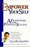 Empower Your Self: A Framework for Personal Success