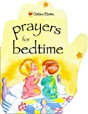 Prayers for Bedtime, Golden Books Staff, 0307200930