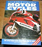 World's Fastest Motorcycles, John Cutts, 1555217087