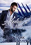 Alphas Law (Mountain Wolves Book 1)