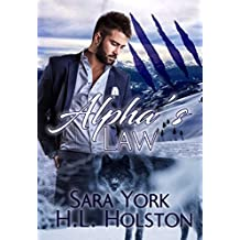 Alpha's Law (Mountain Wolves Book 1)