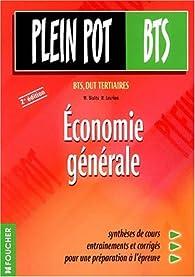 Économie générale : BTS, DUT tertiaires, 2e édition par Michel Bialès