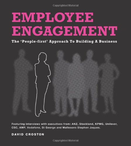 Download Employee Engagement: The People First Approach To Building A Business PDF