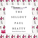 The Sellout Audiobook by Paul Beatty Narrated by Prentice Onayemi