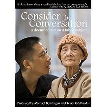 Consider the Conversation: A Documentary on a Taboo Subject