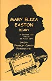 Mary Eliza Easton Diary, Loudon, Franklin County, Pennsylvania, Greene, Diane E., 1585499447