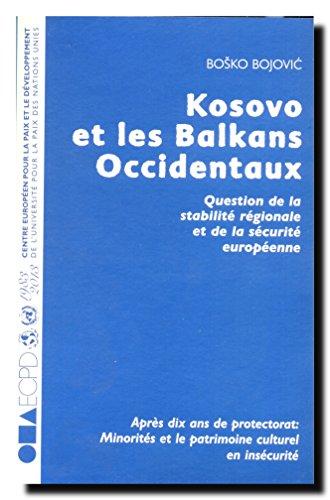 Kosovo et les Balkans Occidentaux : questions de stabilité régionale et de sécurité européenne