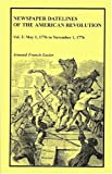 img - for Newspaper Datelines of the American Revolution, Volume 3 book / textbook / text book