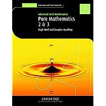 Pure Mathematics 2 and 3 (International)