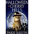 Halloween in Cherry Hills (Cozy Cat Caper Mystery Book 7)
