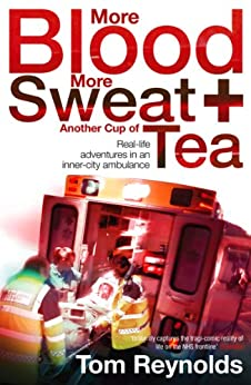 More Blood, More Sweat and Another Cup of Tea by [Reynolds, Tom]