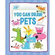 You Can Draw Pets by Brenda Sexton (2011-01-01)
