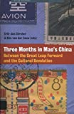 img - for Three Months in Mao's China: Between the Great Leap Forward and the Cultural Revolution (Acumen Research Editions) book / textbook / text book