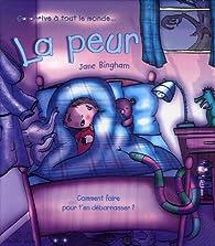 La peur par Jane Bingham