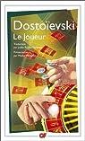 Le Joueur par Dostoïevski