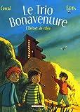 """Afficher """"Le trio Bonaventure n° 3 L'enfant de sable"""""""