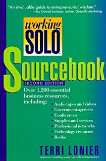 working solo the real guide to freedom financial success with your own business 2nd edition
