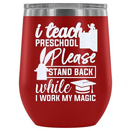 Steel Stemless Wine Glass Tumbler, Preschool Teacher Vacuum Insulated Wine Tumbler, I Teach Preschool Wine Tumbler (Wine Tumbler 12Oz - Red) ()