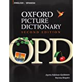 Oxford Picture Dictionary English-Spanish: Bilingual Dictionary for Spanish speaking teenage and adult students of English (Oxford Picture Dictionary 2E)