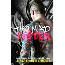 The Mad Tatter by J.M. Darhower (2015-04-13)