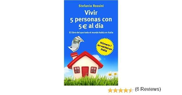 Vivir 5 personas con 5 euros al día Autoayuda Y Superacion: Amazon ...